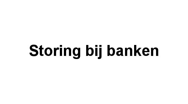 Storing bij banken | i-Deal betalingen lukken niet